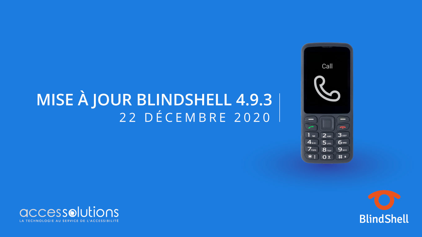 Mise à jour Blindshell de Noël version 4.9.3